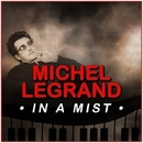 In a Mist/Michel Legrand