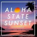 ALOHA STATE SUNSET/B-STONE