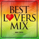 BEST LOVERS MIX~One Love~/ROCKERS TRAIN