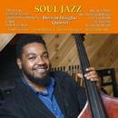Soul Jazz/Dezron Douglas Quartet