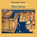 Blue Bossa/Massimo Farao' Afro Cuban Piano Quartet