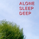 ALONE / SLEEP / DEEP/宮野徹