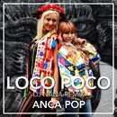 Loco Poco [DJ NANA Remix]/Anca Pop
