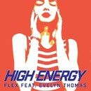 High Energy (feat. Evelyn Thomas)/Flex