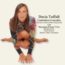 Caminhos Cruzados ~ Antonio Carlos Jobim Song Book/Daria Toffali