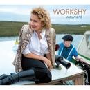 Wayward/WORKSHY