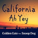 California Ah Yey (feat. Snoop Dogg)/Golden Gate