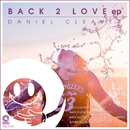 Back 2 Love EP/Daniel Cleaver