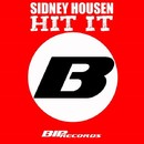 Hit It! [Original Extended Mix]/Sidney Housen