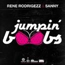 Jumpin Boobs/Rene Rodrigezz & Sanny