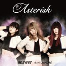 answer / 全力のGAN・BARE/Asterisk