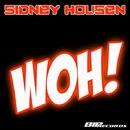 Woh!  [Original Extended Mix]/Sidney Housen