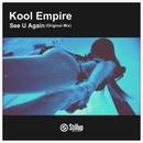 See U Again/Kool Empire