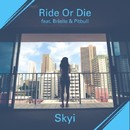 Ride or Die (feat. Brielle & Pitbull)/Skyi