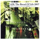 The Bread Of Life 2007/AIR