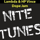 Dope Jam/HP Vince and Lambda