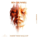 Inside These Walls EP/Ben Grunnell