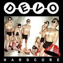 Hardcore (Collector's Edition)/Devo