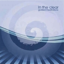 In The Clear Guided Meditations/Gina Gallo & Kyle Handrahan