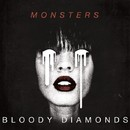 Monsters/Bloody Diamonds