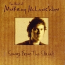Songs From The Street/Murray McLauchlan