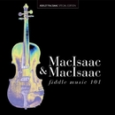 Fiddle Music 101/Ashley MacIsaac