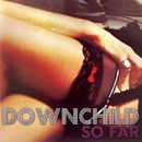 So Far: A Collection Of Our Best/Downchild