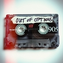 Out Of Options/Out Of Options