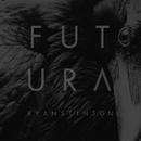 Futura (Deluxe Edition)/Ryan Stinson