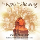 My Roots Are Showing/Natalie MacMaster