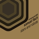 Stars and Robots/Samuel Fach