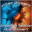 Vision Winners: Europes Song Competition Past Winners/Europe's Visionaries
