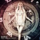 Pass Through Time EP/Quantus