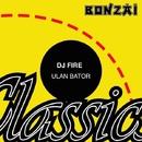 Ulan Bator/DJ Fire (BE)