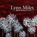 Black Flowers Vol. 1-2/Lynn Miles