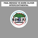 Intercontinental/Paul Mendez and Mark Oliver