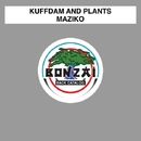 Maziko/Kuffdam and Plant