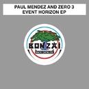 Event Horizon EP/Paul Mendez and Zero 3
