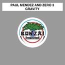 Gravity/Paul Mendez and Zero 3