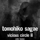 Vicious Circle 2/Tomohiko Sagae