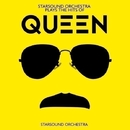 Starsound Orchestra Plays the Hits of Queen/Starsound Orchestra