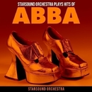 Starsound Orchestra plays Hits of ABBA/Starsound Orchestra