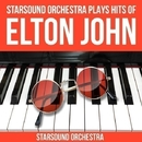 Starsound Orchestra plays Hits of Elton John/Starsound Orchestra