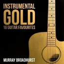 Instrumental Gold - 16 Guitar Favourites/Murray Broadhurst