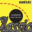 Magic Melody/DJ Stanton