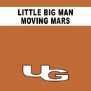 Moving Mars/Little Big Man