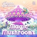 Magic Mushrooms EP/Ananda Shake