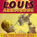 On the Sunny Side/Louis Armstrong