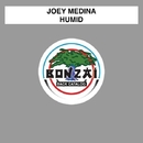 Humid/Joey Medina