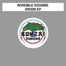 Orion EP/Invisible Sounds